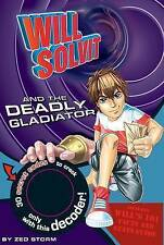 Will Solvit Novels: Bk. 6: Will Solvit and the Deadly Gladiator - New Book