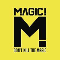 Don't kill The Magic - Magic! CD Sealed New