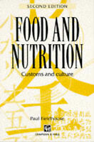 Food & Nutrition: Customs and Culture