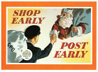 Shop Early, Post Early Gpo Poster Of Yesteryear Christmas Rare Postcard