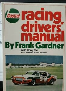 Castrol Racing Drivers Manual by Frank Gardner Hardcover 1st Edition  rare