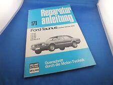 Reparaturanleitung B171 Ford Taunus ab 1970 1,3 1,6 2,0 LC HC GT V6 Handbuch TOP