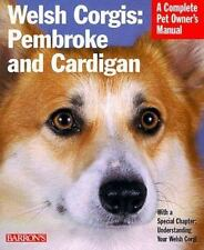 Welsh Corgis: Pembroke and Cardigan (Barron's Complete Pet Owner's-ExLibrary