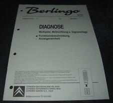 Werkstatthandbuch Citroen Berlingo I Diagnose Multiplex Beleuchtung Signalanlage