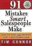 91 Mistakes Smart Salespeople Make: How to Turn Any Mistake into a Successful Sa