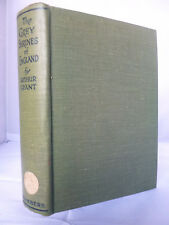 The Grey Shrines of England by Arthur Grant HB - Essays on Churches etc Illust