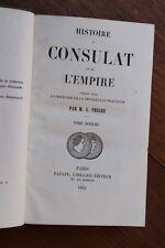 Histoire du Consulat et de l'Empire Napoléon I par Thiers 1851 Tome 10 1809-1809