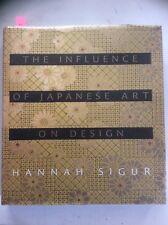 Influence of Japanese Art on Design, Sigur (HC 2008) 1st Edition, Used, VGC