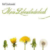 ROLF ZUCKOWSKI - MEIN LEBENSLIEDERBUCH  CD NEU