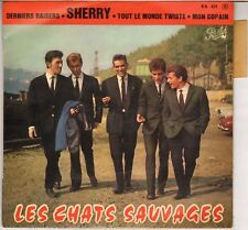 "LES CHATS SAUVAGES ""SHERRY"" 60'S EP PATHE 631"