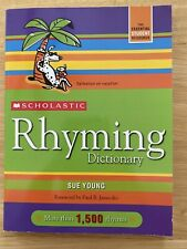 Scholastic Rhyming Dictionary by Sue Young ~ paperback ~ **new**