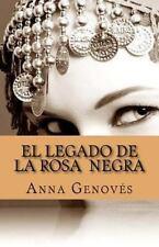 El Legado de la Rosa Negra by Anna Genovés (2015, Paperback)