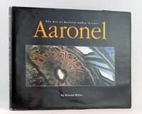 Signed Aaronel The Art of Aaronel de Roy Gruber Donald Miller Hardcover w/DJ