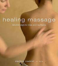 Healing Massage, Roubini, Daphne, New Book