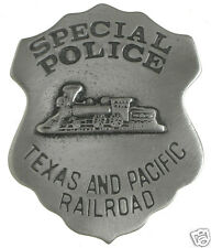 SPECIAL POLICE BADGE TEXAS AND PACIFIC  RAILROAD TRAIN Made in USA! Obsolete 34