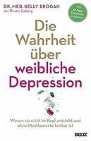 Die Wahrheit über weibliche Depression: Warum sie n... | Buch | Zustand sehr gut
