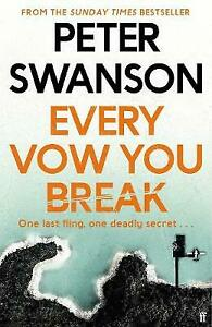 Every Vow You Break, Swanson, Peter, New