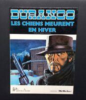 Durango n°1. Les chiens meurent en hiver. Éd des archers 1981. SWOLFS