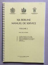 Jaguar Xj 40 3,2 L - 4,0 L ou 6,0 L Manuel de Reparation Volume 2