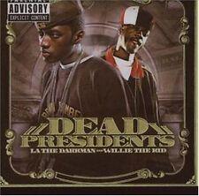 "LA THE DARKMAN & WILLIE THE KID CD: ""DEAD PRESIDENTS"" BRAND NEW SEALED 2007"
