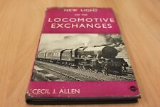 New light on the locomotive exchanges book by Cecil J Allen