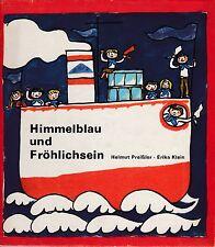 Himmelblau und Fröhlichsein DDR 1973 Kinderbuchverlag Berlin Pioniere Jungpionie