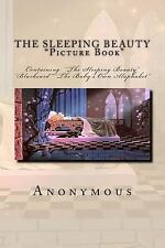 The Sleeping Beauty Picture Book : Containing the Sleeping Beauty Bluebeard...