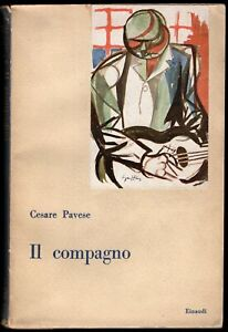 Il compagno - Cesare Pavese, Renato Guttuso - Einaudi 1947