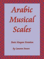 Arabic Musical Scales: Basic Maqam Notation (Paperback or Softback)
