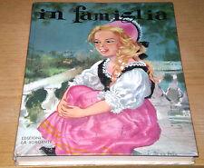 IN FAMIGLIA Malot per Ragazzi Classici da Collezione Edizioni LA SORGENTE 1967