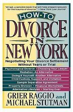 How to Divorce in New York : Negotiating Your Divorce Settlement Without...