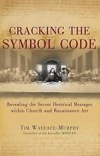 Cracking the Symbol Code: Revealing the Secret Heretical Messages within Church