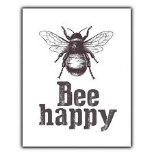 BEE HAPPY BE HAPPY METAL PLAQUE WALL SIGN Inspirational Humorous quote art