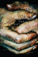 Tap Out: Poems Kunz, Edgar Paperback Collectible - Very Good