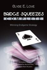 Bridge Squeezes Complete by Clyde Love (2010, Paperback)