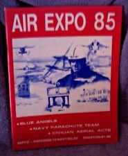 Air Expo 85 Program Patuxent River Naval Air Station & Air Expo '85 w/Blue Angel