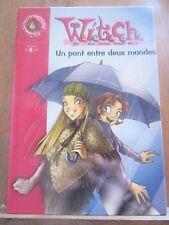 Witch: un pont entre deux mondes/ Bibliothèque Rose, 2005