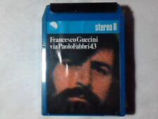 FRANCESCO GUCCINI Via Paolo Fabbri 43 stereo 8 8-track SIGILLATA RARISSIMA