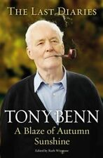 A Blaze of Autumn Sunshine, Tony Benn