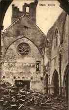 Étain Lothringen Grande Guerre Zerstörte Kirche 1. Weltkrieg Militär Militaria
