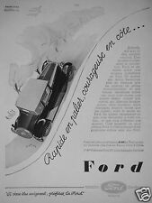 PUBLICITÉ 1930 FORD RAPIDE EN PALIER COURAGEUSE EN CÔTE  ADVERTISING
