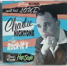 "CD ✦✦ CHARLIE HIGHTONE ✦✦ ""Small But Loud"" - Killer Spanish Rockabilly Band"