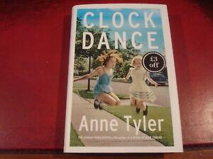 ANNE TYLER - `CLOCK DANCE` - 1ST EDITION HARDBACK - AS NEW