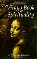 The Virago Book Of Spirituality: Of Women and Angels, Anderson, Sarah, Very Good