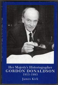 Her Majesty's Historiographer Gordon Donaldson 1913-93 G Kirk Shetland Scotland