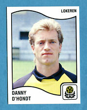 FOOTBALL 90 BELGIO Panini - Figurina-Sticker n. 223 - D'HONDT - LOKEREN -New