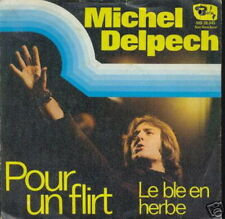 MICHEL DELPECH 45 TOURS GERMANY POUR UN FLIRT