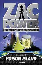 Zac Power #1: Poison Island: 24 Hours to Save the World ... and Walk the Dog, La