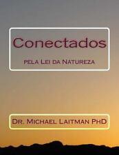 Conectados Pela Lei Da Natureza by Michael Laitman (2015, Paperback)