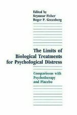 Limits of Biological Treatments for Psychological Distress : Comparisons with Ps